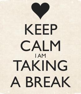 keep-calm-i-am-taking-a-break-1